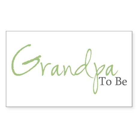 Grandpa To Be (Green Script) Rectangle Sticker
