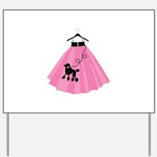 Poodle Skirt Yard Sign