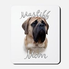 Mastiff(fawn)Mom2 Mousepad
