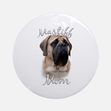 Mastiff(fawn)Mom2 Ornament (Round)