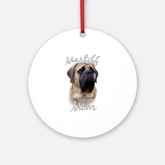 Mastiff(fawn)Mom2 Ornament (Round)
