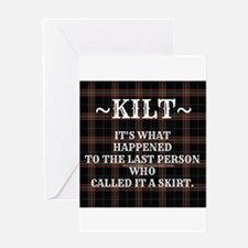 Kilt-Dont Call It A Skirt Greeting Cards
