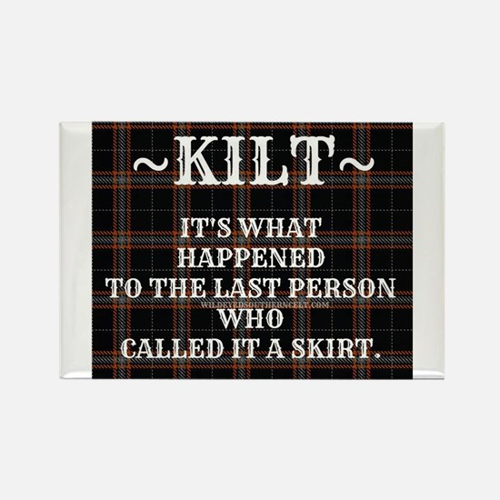 Kilt-Dont Call It A Skirt Magnets