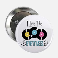 "I Love the Fifties 2.25"" Button"