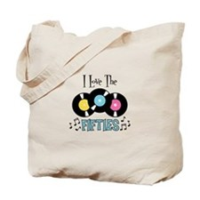 I Love the Fifties Tote Bag