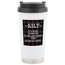 Kilt-Dont Call It A Skirt Travel Mug