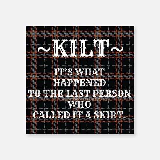 Kilt-Dont Call It A Skirt Sticker