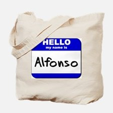 hello my name is alfonso Tote Bag