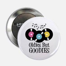 "Oldies But Goodies 2.25"" Button"