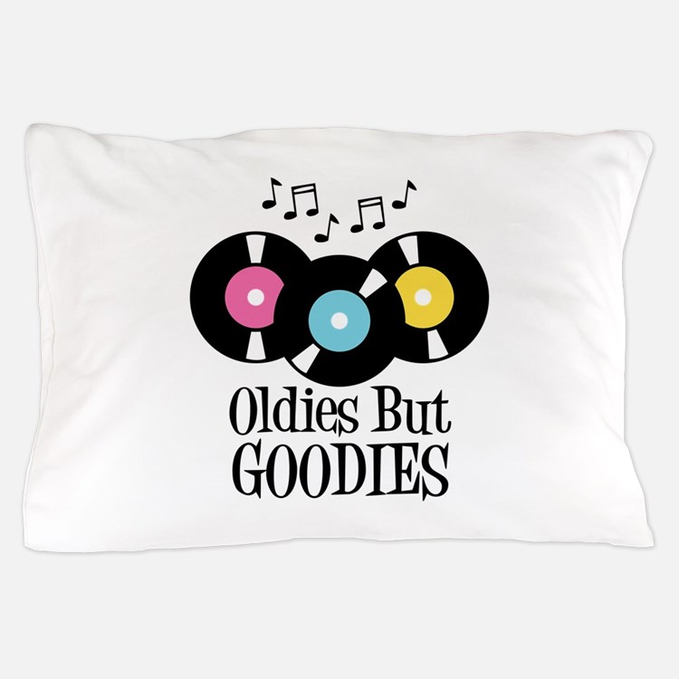 Oldies But Goodies Pillow Case