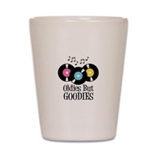 Oldies But Goodies Shot Glass
