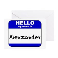 hello my name is alexzander  Greeting Cards (Packa