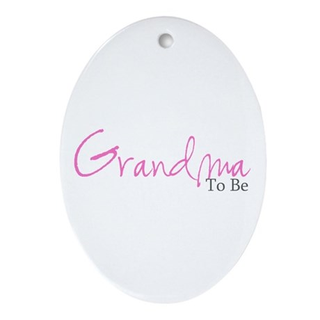 Grandma To Be (Pink Script) Oval Ornament