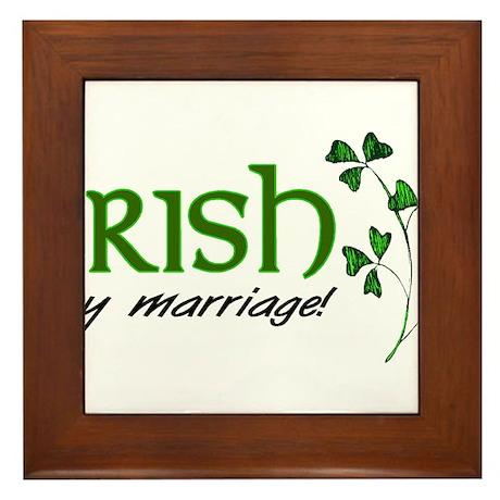 irish marriage Framed Tile