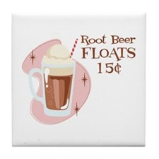 Root Beer Floats 15 Cents Tile Coaster