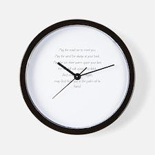 may the road rise Wall Clock