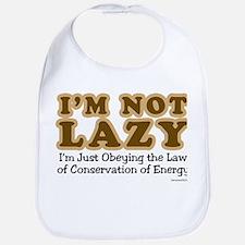 Not Lazy Bib