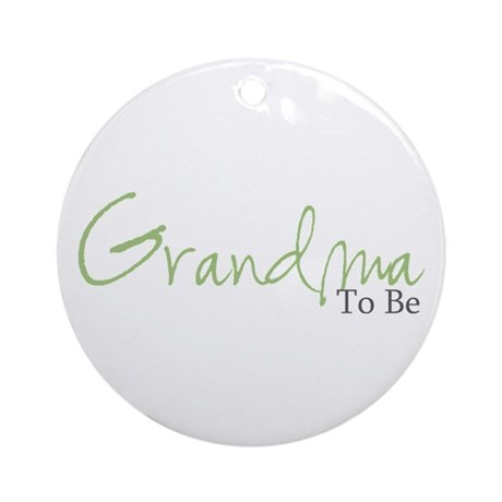 Grandma To Be (Green Script) Ornament (Round)