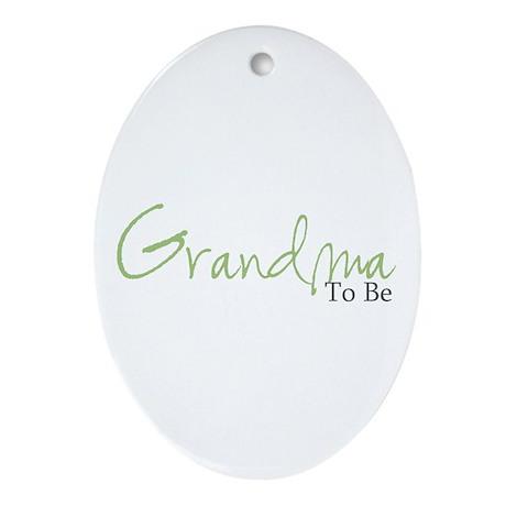 Grandma To Be (Green Script) Oval Ornament