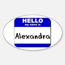 hello my name is alexandra Oval Decal