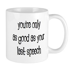 last speech Small Mug