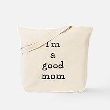 good mom Tote Bag
