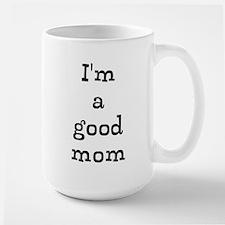 Good Mom Mug