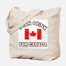 Drink for Canada Tote Bag