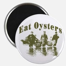 Eat Oysters Magnet