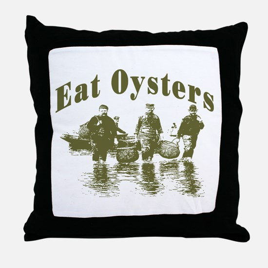Eat Oysters Throw Pillow