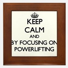 Keep calm by focusing on Powerlifting Framed Tile