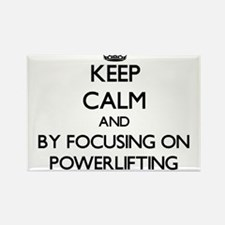 Keep calm by focusing on Powerlifting Magnets