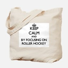 Keep calm by focusing on Roller Hockey Tote Bag