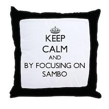 Keep calm by focusing on Sambo Throw Pillow