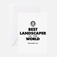 Best Landscaper in the World Greeting Cards