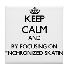 Keep calm by focusing on Synchronized Skating Tile
