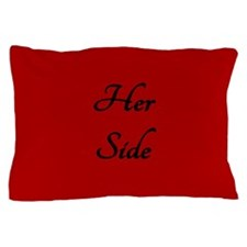 RED HER SIDE\\\HIS SIDE Pillow Case