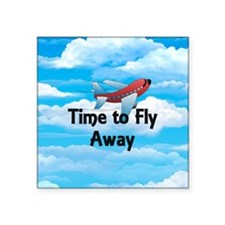 "Time to Fly Away Square Sticker 3"" x 3"""