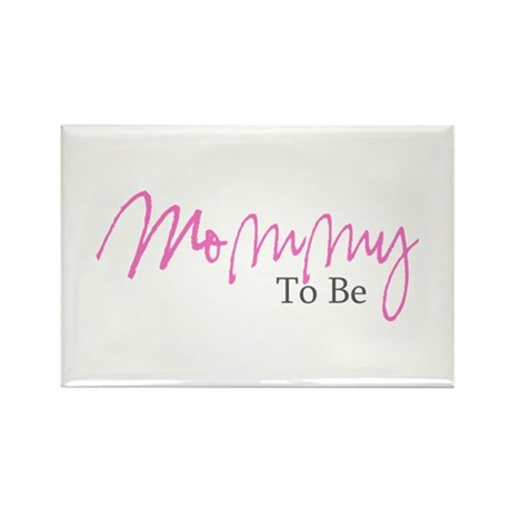Mommy To Be (Pink Script) Rectangle Magnet