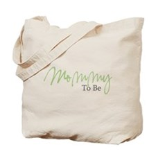 Mommy To Be (Green Script) Tote Bag