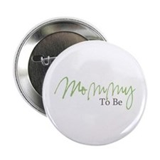 """Mommy To Be (Green Script) 2.25"""" Button (10 pack)"""
