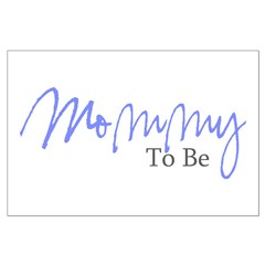 Mommy To Be (Blue Script) Posters