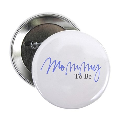 "Mommy To Be (Blue Script) 2.25"" Button (10 pack)"