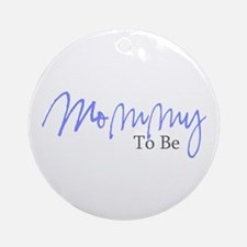 Mommy To Be (Blue Script) Ornament (Round)