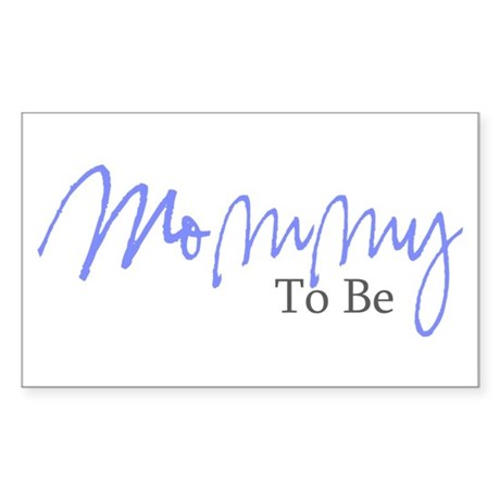Mommy To Be (Blue Script) Rectangle Sticker