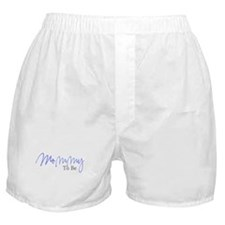 Mommy To Be (Blue Script) Boxer Shorts