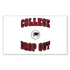 COLLEGE DROP OUT Decal