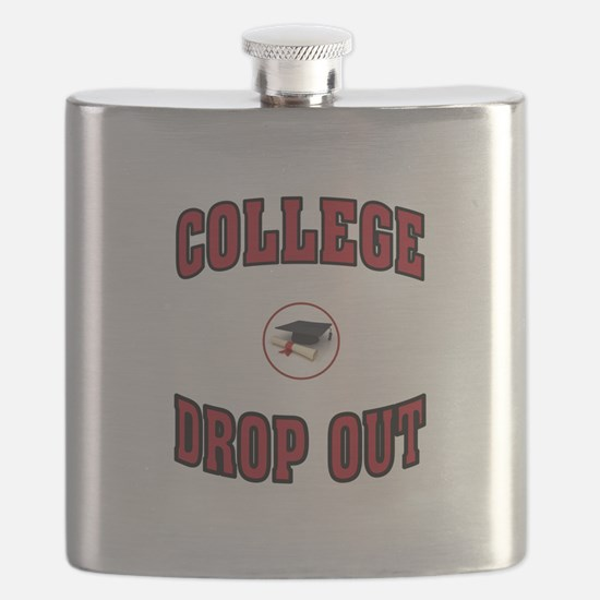 COLLEGE DROP OUT Flask