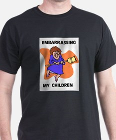 EMBARRASSING CHILDREN T-Shirt