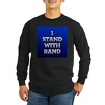I Stand With Rand Long Sleeve T-Shirt
